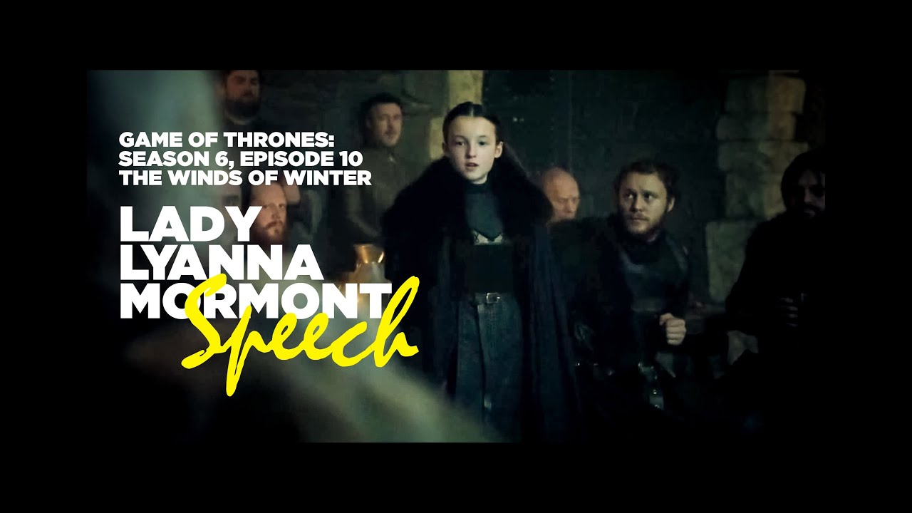 e323a00f Lady Lyanna Mormont Speech - Game of Thrones S06E010 - The Winds of Winter