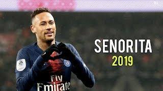 Baixar Neymar Jr ► Señorita - Shawn Mendes, Camila Cabello ● Skills & Goals 2019   HD