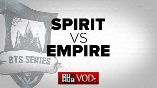 Team Spirit   vs  Team Empire  BTS EU # 3 Game 2