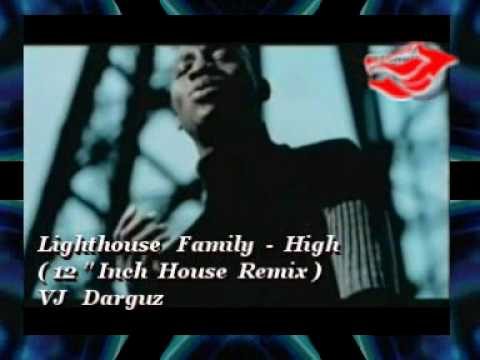 Lighthouse Family - High  ( 12 '' Inch House Remix ) By  VJ  Darguz.