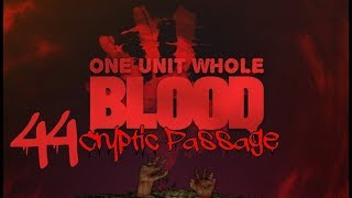 Let's Play Blood - Cryptic Passage - Level 9: Castle (BOSS LEVEL)
