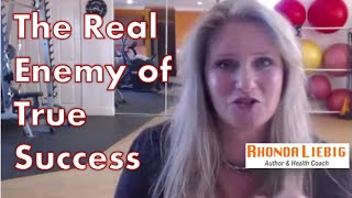 The Real Enemy of True Success Is Right In Your Head - Learn How Stop The Sabotage