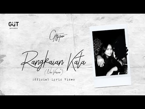 GITA GUTAWA - RANGKAIAN KATA (NEW VERSION) | OFFICIAL LYRIC VIDEO