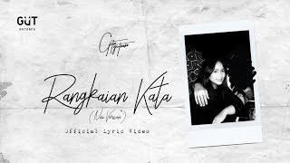 [4.36 MB] GITA GUTAWA - RANGKAIAN KATA (NEW VERSION) | OFFICIAL LYRIC VIDEO