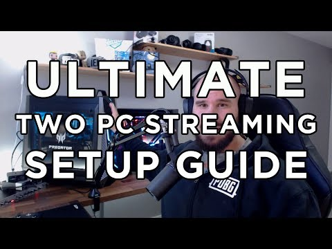 ULTIMATE TWO PC STREAMING SETUP GUIDE - ADVANCED OBS TUTORIAL