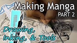 ❤ How to Make Manga (PART 2) ❤ Drawing, Inking, Toning, & Tools to Use (NO DIGITAL)