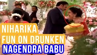 Niharika making fun on her drunken father nagendra babu