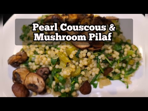 Pearl Couscous And Mushroom Pilaf