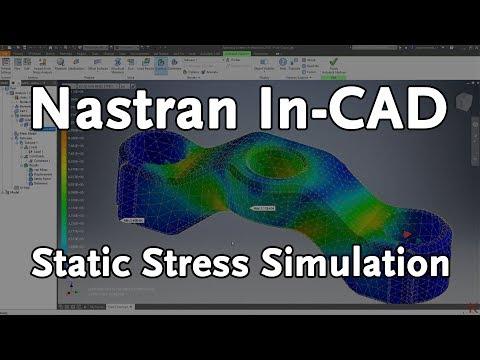Validate Your Designs with Nastran In-CAD Simulation | Autodesk Virtual Academy