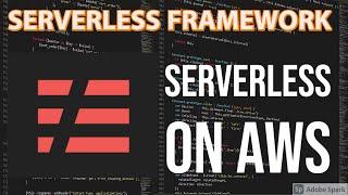 Serverless Framework using AWS