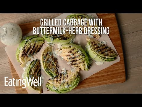 Grilled Cabbage With Buttermilk-Herb Dressing | EatingWell