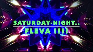 SATURDAY-NIGHT...DOIUCE-FLEVA !!!