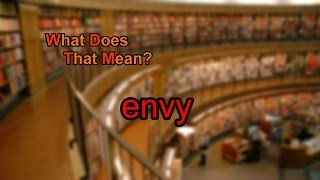 What does envy mean?