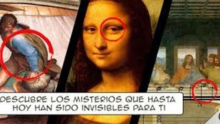 Los mayores misterios escondidos en las mayores obras de arte del mundo…