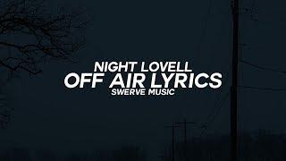 Night Lovell - Off Air (Lyrics / Lyric Video)