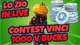 LIVE FORTNITE SATURDAY WITH THE TUBO ZIO - CONTEST REGALO 1000 V BUCKS TO ONE OF YOU