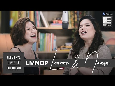 LMNOP by Leanne and Naara Live At The Iconic | #GlobeLiveElements