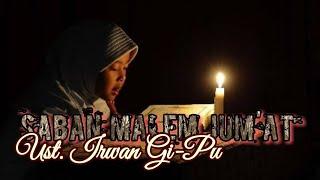 Saban Malem Jum'at Versi Sunda || Ust Irwan Gi-Pu