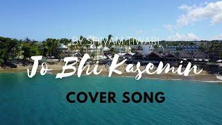 Jo Bhi Kasmein Cover Song | 2021 Version | Shivu_Music_Entertainment