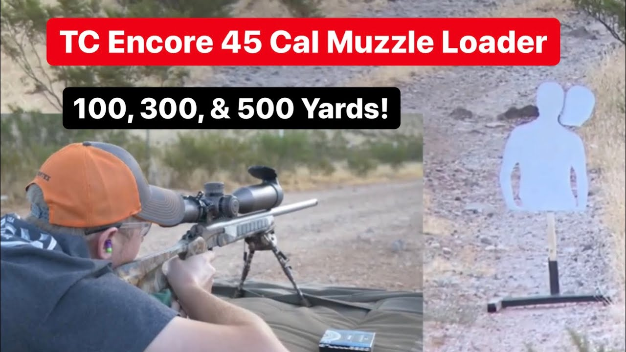 500 Yards with a Muzzleloader - TC Encore Muzzle Loader How