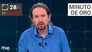 Minuto de oro de Pablo Iglesias   Debate en RTVE