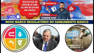 NOVO MARCO REGULATÓRIO DO SANEAMENTO BÁSICO - PL 4.162/2019 - MARATONEWS - EPISÓDIO 2.