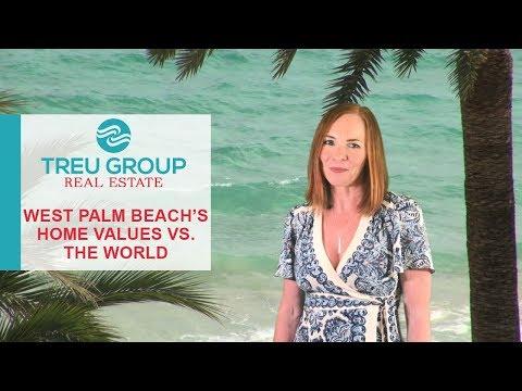 Palm Beach Vs. The World | West Palm Beach's Home Values vs. the World