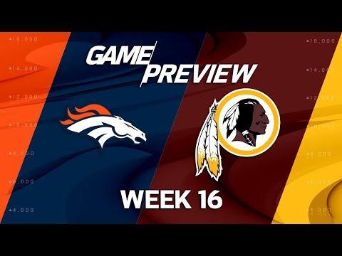 Denver Broncos vs. Washington Redskins | NFL Week 16 Game Preview | NFL