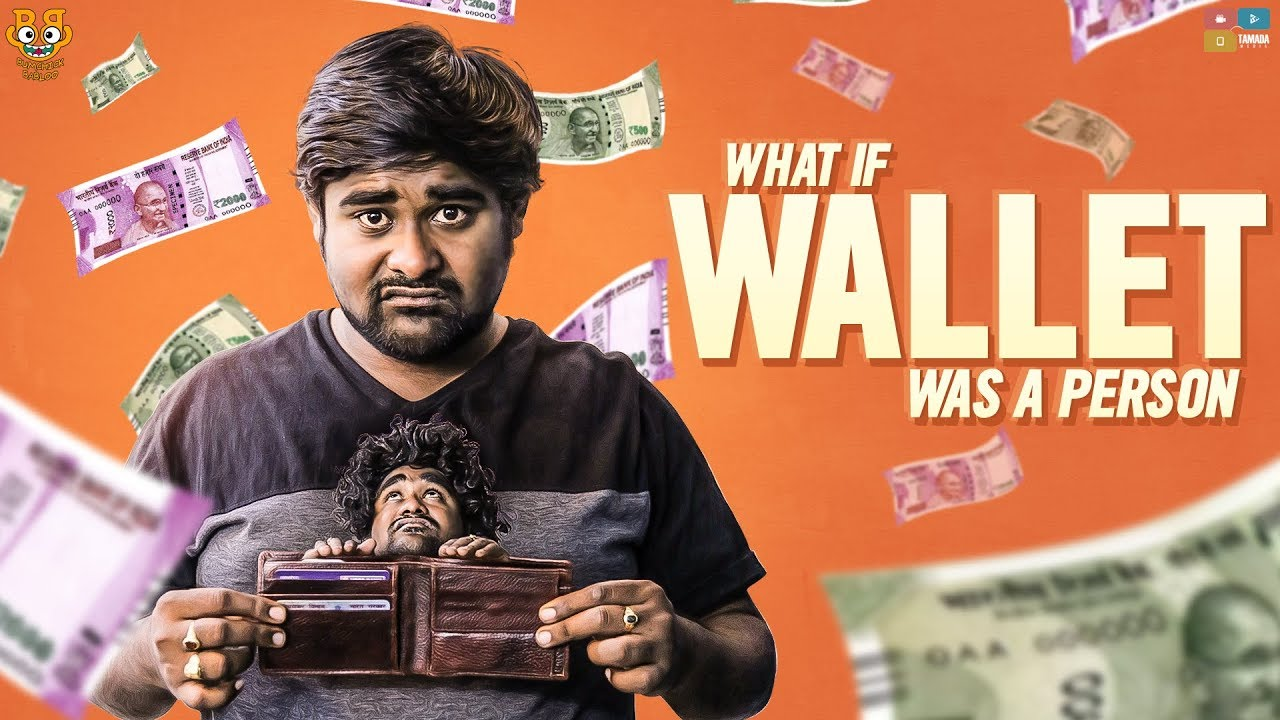 What If Wallet Was A Person || Bumchick Babloo || Tamada Media