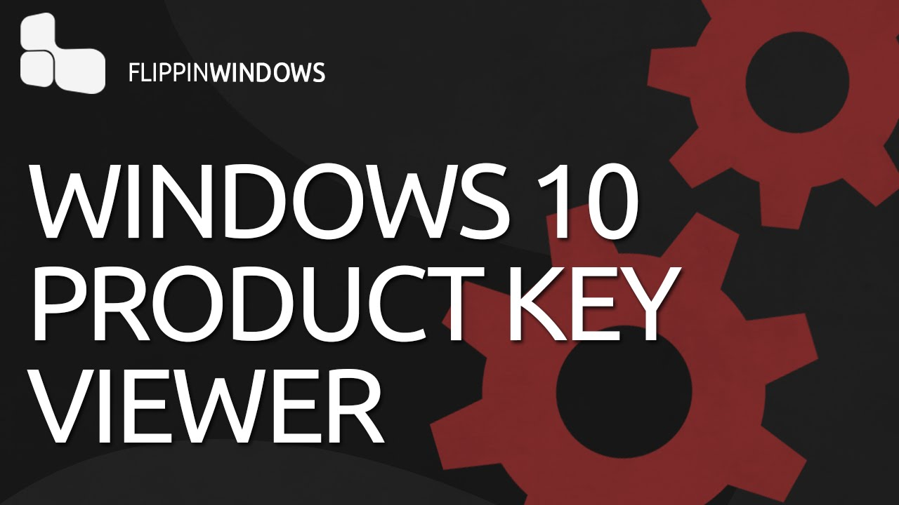 View Your Windows 10 Product Key