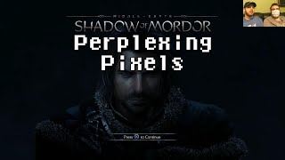 Perplexing Pixels: Middle Earth: Shadow of Mordor (PS4) (review/commentary) Ep86