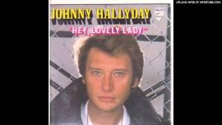 Johnny Hallyday -- Hey lovely lady