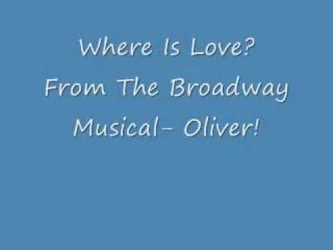 Where Is Love?- Oliver! lyrics