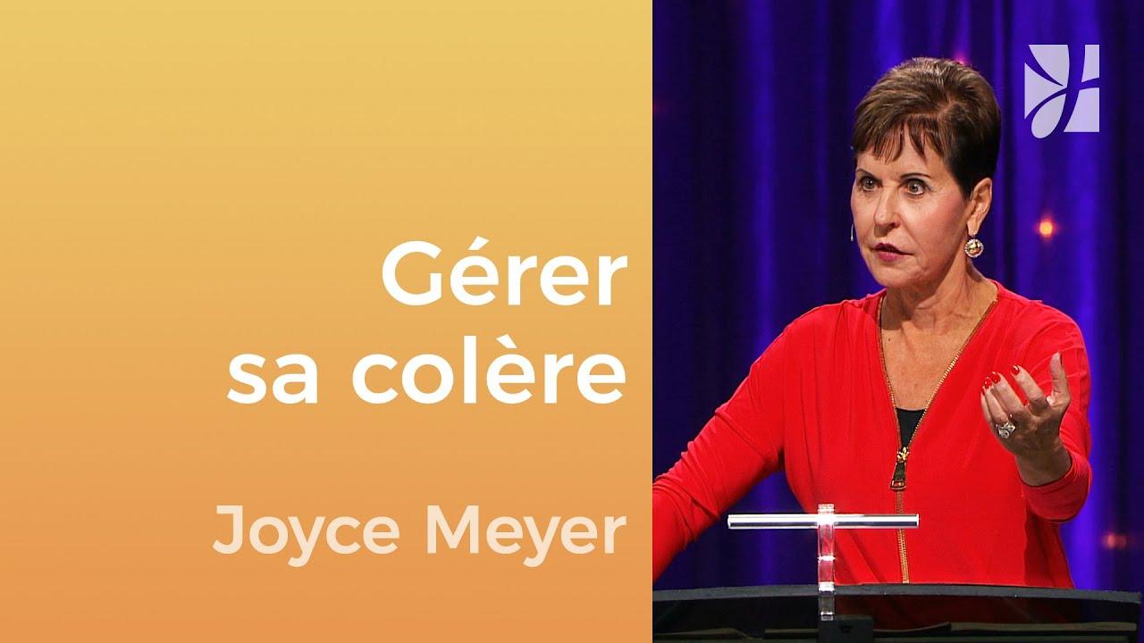 Que le soleil ne se couche pas sur votre colère - Joyce Meyer - Gérer mes émotions