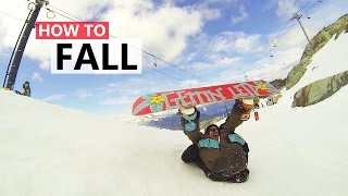 How to Fall on a Snowboard