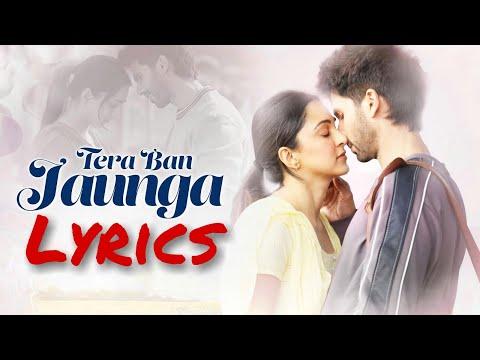 Download Lagu  Tera Ban Jaunga S Kabir Singh | Akhil Sachdeva | Tulsi Kumar | Shahid K, Kiara A Mp3 Free