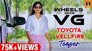 Wheels with VG | Toyota VellFire Episode 2 Official Promo |  It's VG | Vijayalakshmi Ahathian