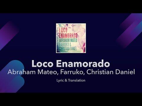 Loco Enamorado English Lyrics Meaning Translation - Abraham Mateo, Farruko, Christian Daniel