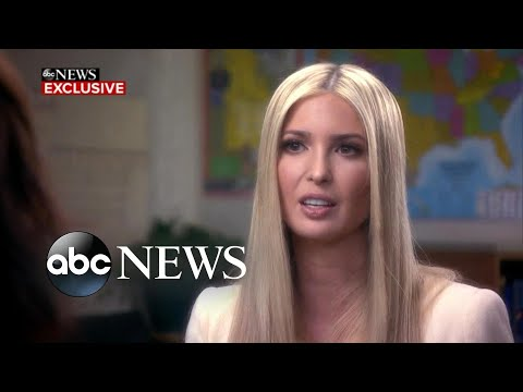 Ivanka Trump discusses border policies, Russia investigation