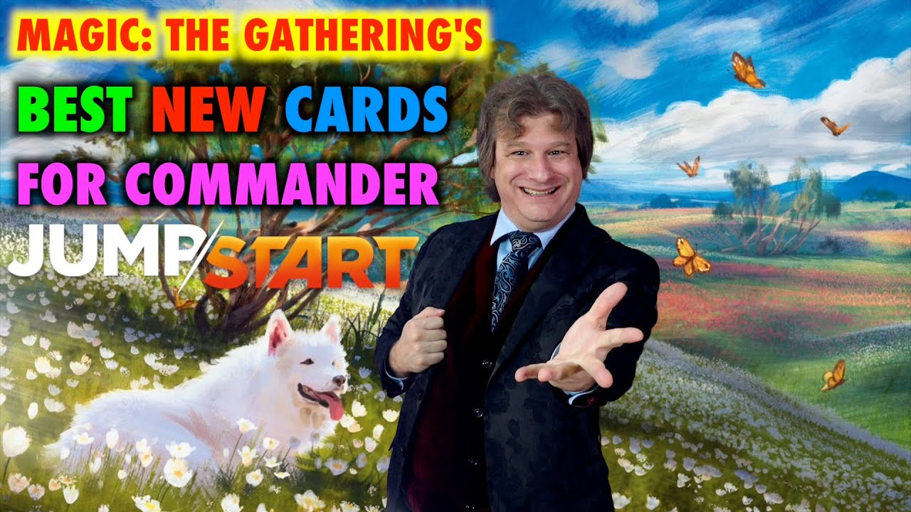 Jump Start! The Top 5 Best New Cards For Commander | Magic: The Gathering