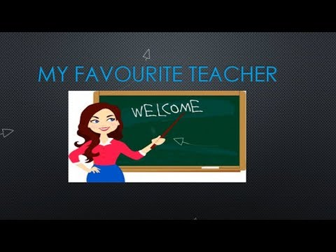 My Favourite Teacher ESSAY 250 WORDS YouTube