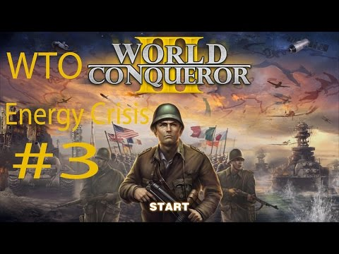World Conqueror 3 WTO Mission 3 Energy Crisis Walkthroughs