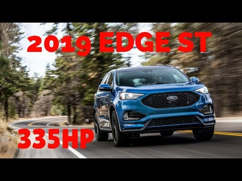 2019 Ford Edge ST! Official Specs and Images