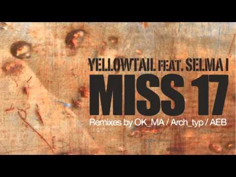04 Yellowtail - Miss 17 (Aeb'€™s Champion Soul Remix) [Campus]