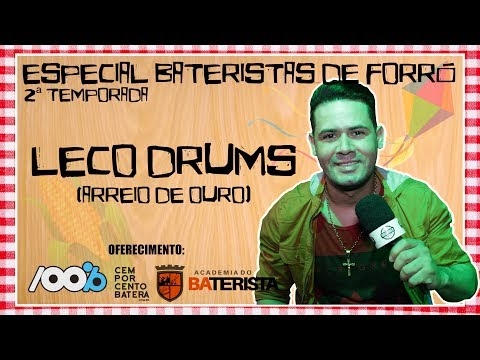 LECO DRUMS (Arreio de Ouro) - Especial Bateristas de Forró 2ª Temporada