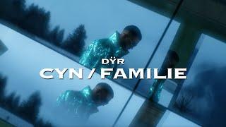 DŸR - CYN x FAMILIE (Official Video)