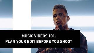 Music Videos 101: Plan Your Edit Before You Shoot | Director Mike Ho