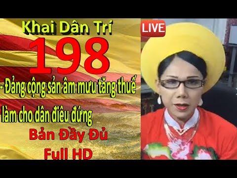 Khai Dân Trí - Lisa Phạm Số 198 : Đảng cộng sản âm mưu tăng thuế làm cho dân điêu đứng