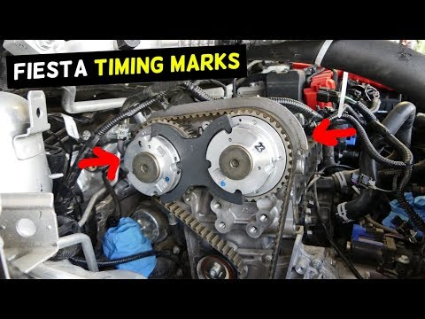 FORD FIESTA TIMING MARKS MK7 2011 2012 2013 2014 2015 2016 2017 2018