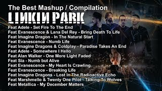 Download lagu The Best Mashup / Compilation LINKIN PARK Featuring ...